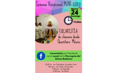 EUCARISTÍA DE CLAUSURA DE LA SEMANA VOCACIONAL