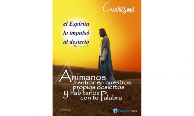 LECTIO DIVINA. PRIMER DOMINGO DE CUARESMA – 21 DE FEBRERO –