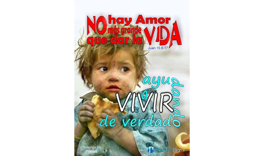 VI SEMANA DE PASCUA – 09 DE MAYO –