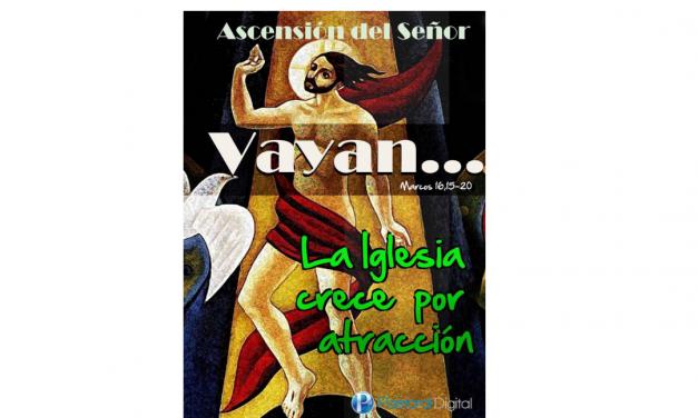 ASCENSIÓN DEL SEÑOR – 16 DE MAYO –