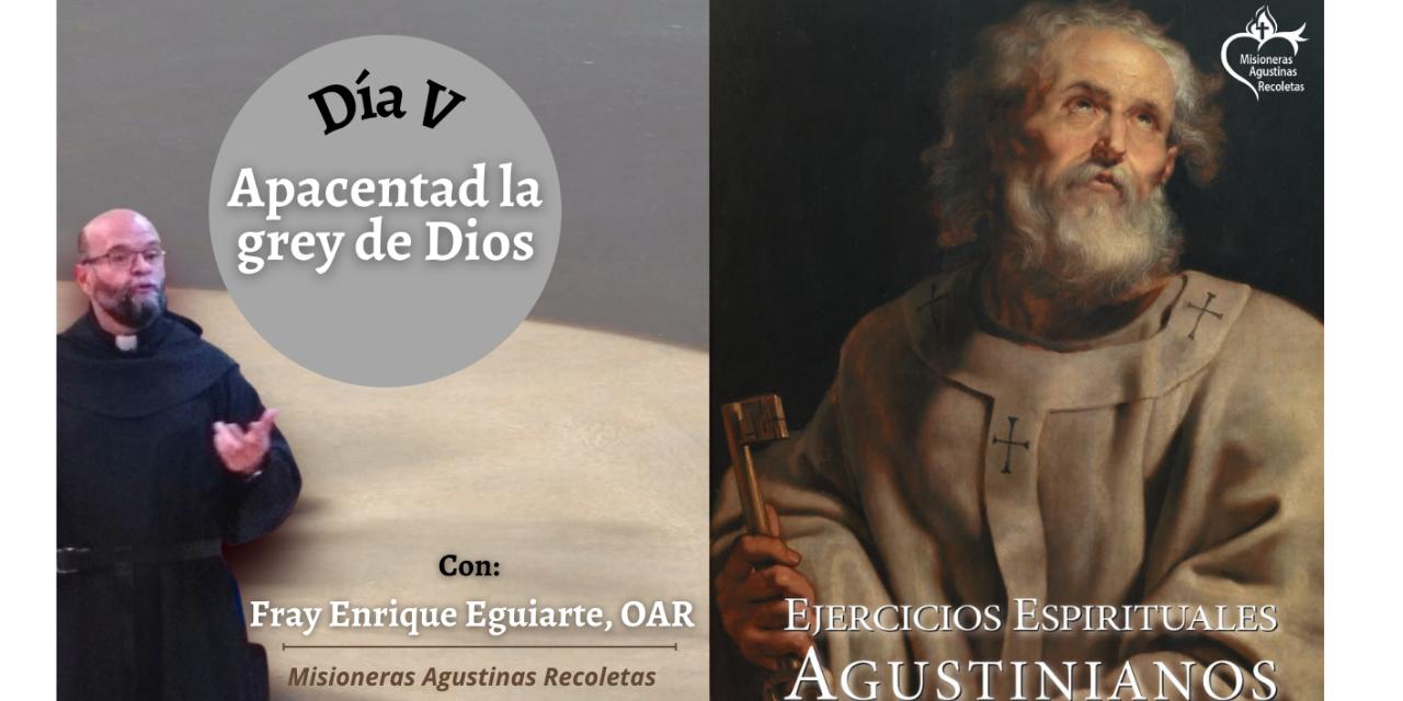 DÍA V. EJERCICIOS ESPIRITUALES AGUSTINIANOS
